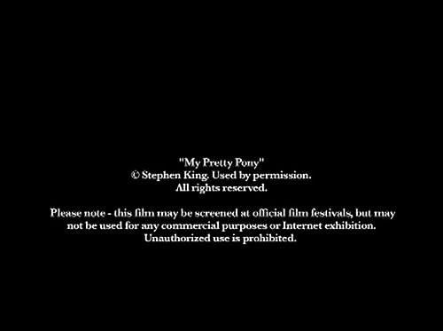 My Pretty Pony (dollar baby film, story by Stephen King)