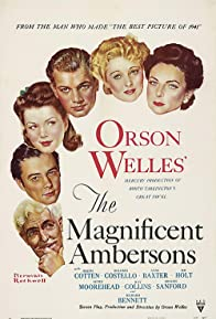 Primary photo for The Magnificent Ambersons