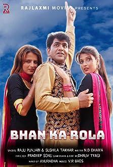 Bhan Ka Rola (2016)