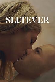 Slutever