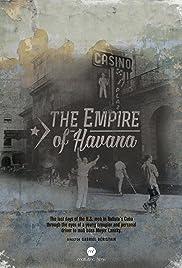 The Empire of Havana Poster