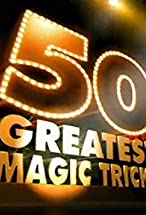Primary image for 50 Greatest Magic Tricks