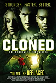 Cloned: The Recreator Chronicles (2012) Poster - Movie Forum, Cast, Reviews