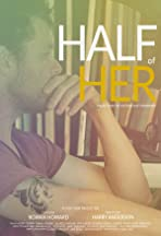 Half of Her
