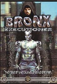 The Bronx Executioner