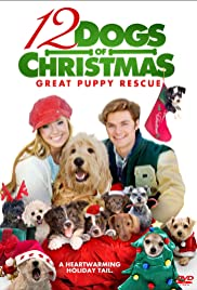 12 Dogs of Christmas: Great Puppy Rescue (2004) 1080p