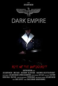 Primary photo for Dark Empire - Rise of the Antichrist
