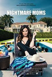 Nightmare Moms