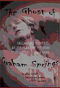 Primary photo for The Ghost of Graham Springs
