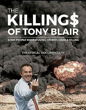 Where to stream The Killing$ of Tony Blair