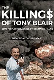 The Killing$ of Tony Blair (2016) Poster - Movie Forum, Cast, Reviews