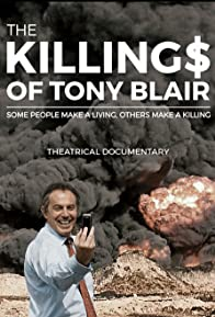 Primary photo for The Killing$ of Tony Blair