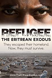 Refugee: The Eritrean Exodus Poster