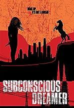 Subconscious Dreamer