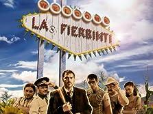 Las Fierbinti (2012– )