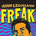 John Leguizamo: Freak (1998)
