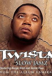 Twista Feat. Kanye West & Jamie Foxx: Slow Jamz Poster
