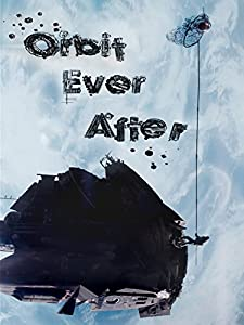 Watch free movie french Orbit Ever After [640x320]