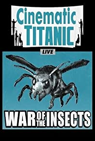 Primary photo for Cinematic Titanic: War of the Insects