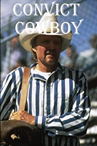To watch a free movie Convict Cowboy USA [Mp4]