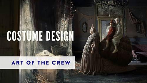 Art of the Crew | Costume Design