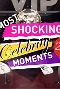 Primary photo for Most Shocking Celebrity Moments 2016