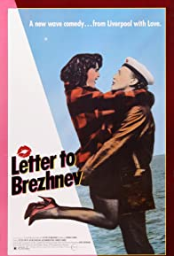 Primary photo for Letter to Brezhnev