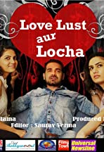 Love Lust and Locha
