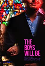 The Boys Will Be