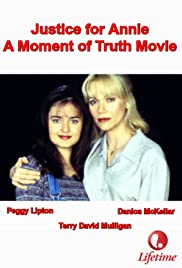 Justice for Annie: A Moment of Truth Movie(1996) Poster - Movie Forum, Cast, Reviews