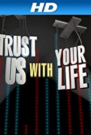 Trust Us with Your Life Poster