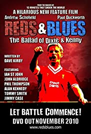 Reds & Blues: The Ballad of Dixie & Kenny Poster
