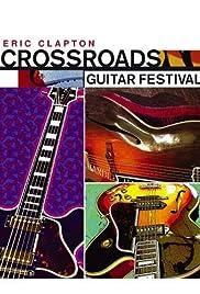 Crossroads Guitar Festival(2004) Poster - Movie Forum, Cast, Reviews