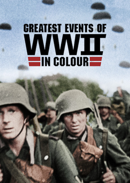 SVARBIAUSI II PASAULINIO KARO ĮVYKIAI SPALVOTAI (1 Sezonas) / GREATEST EVENTS OF WORLD WAR II IN HD COLOUR Season 1