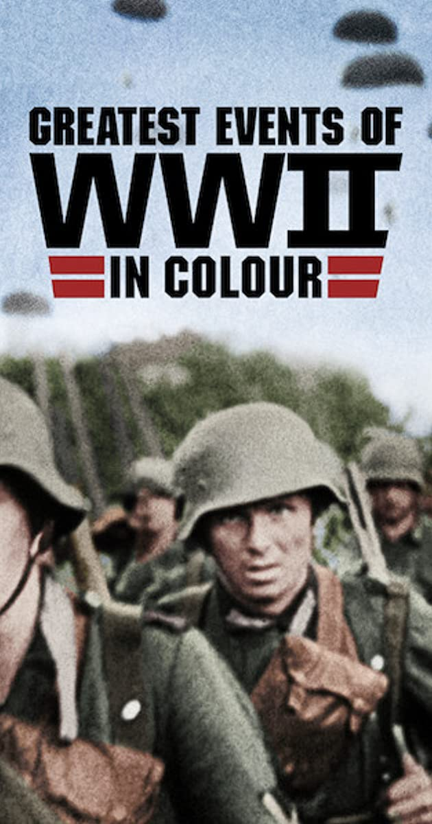 descarga gratis la Temporada 1 de Greatest Events of WWII in Colour o transmite Capitulo episodios completos en HD 720p 1080p con torrent