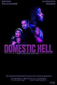 Colin Bressler, Scotty Walker, Angelita Aronce Sorensen, Billionna Olivia Reyes, and Sweet Van Loan in Domestic Hell (2018)