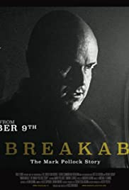 Unbreakable: The Mark Pollock Story Poster