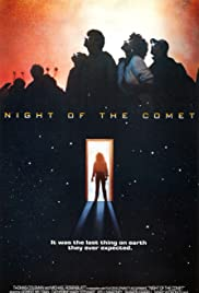 Night of the Comet (1984) Poster - Movie Forum, Cast, Reviews