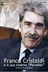 Primary photo for Franco Cristaldi e il suo cinema Paradiso
