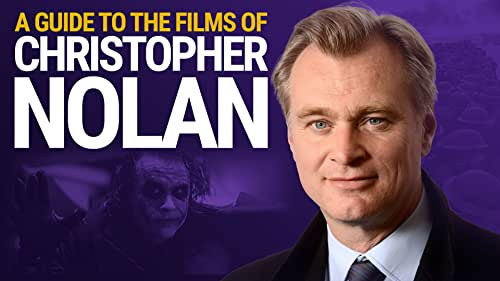 A Guide to the Films of Christopher Nolan