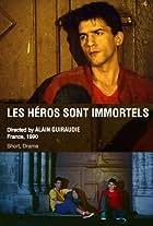 Les héros sont immortels
