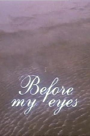 Short Before My Eyes Movie