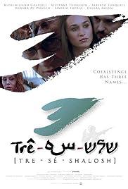 Tre - Sé - Shalosh Poster