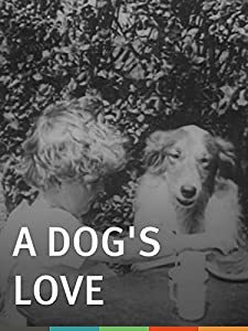 MP4 movie clip download A Dog's Love [Full]