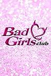 Bad Girls Club (2006)