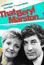 That Beryl Marston...!