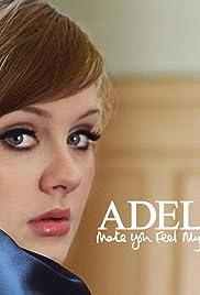 Adele Make You Feel My Love Video 2008 Imdb