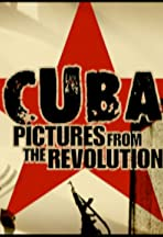 Cuba: Pictures from the Revolution