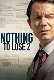 Nothing to Lose 2 (2019) Nada a Perder 2 720p