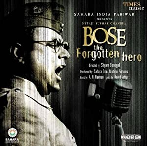 Biography Netaji Subhas Chandra Bose: The Forgotten Hero Movie